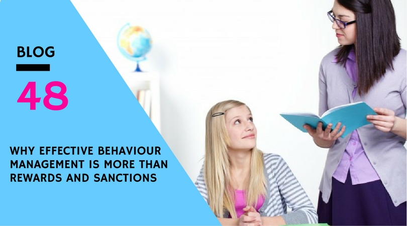why-effective-behaviour-management-is-more-than-rewards-and-sanctions