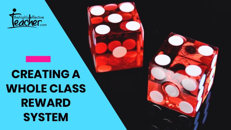 Whole-Class-Reward-System