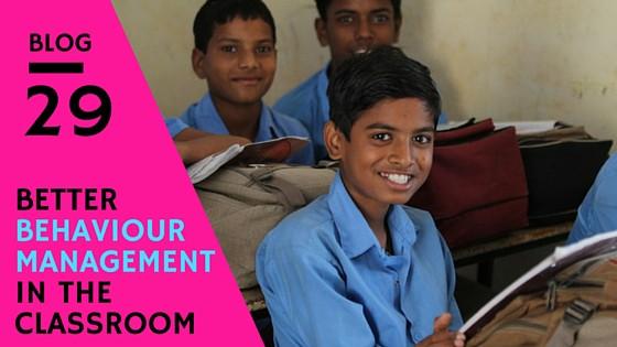 Better Behaviour Management in The Classroom