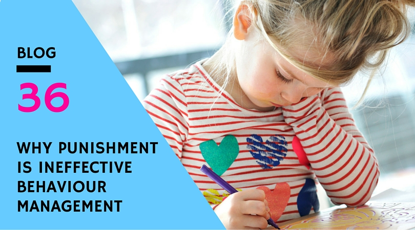 Why punishment is ineffective behaviour management