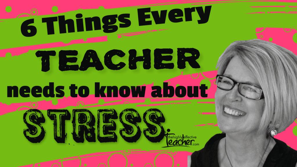 6 Strategies That Will Help Reduce Teacher Stress