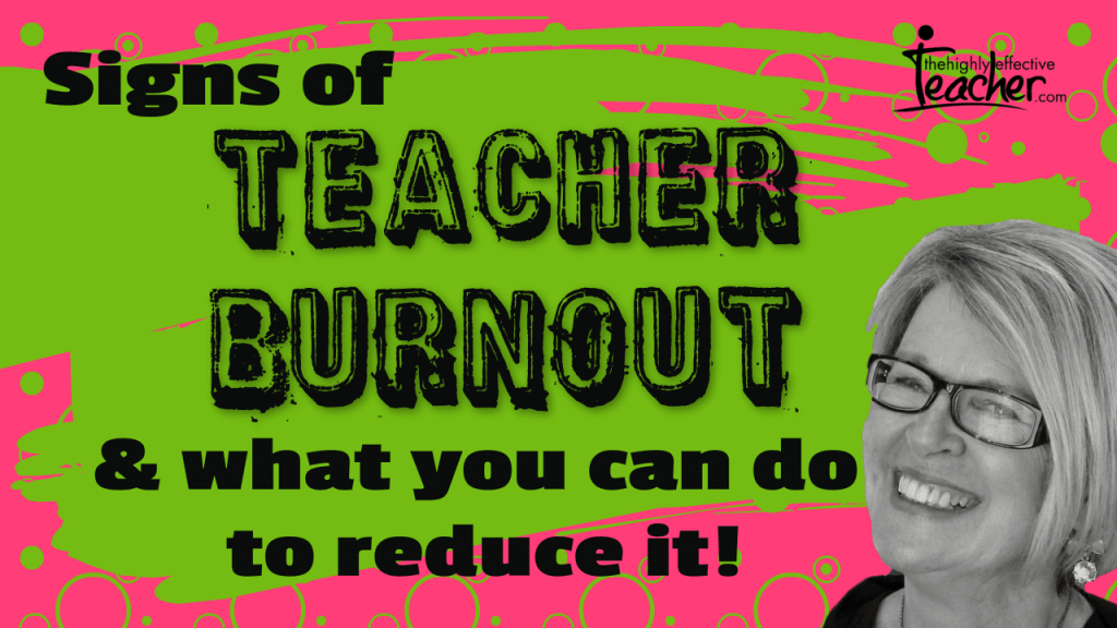 Signs of Teacher Burnout and What You Can Do About It