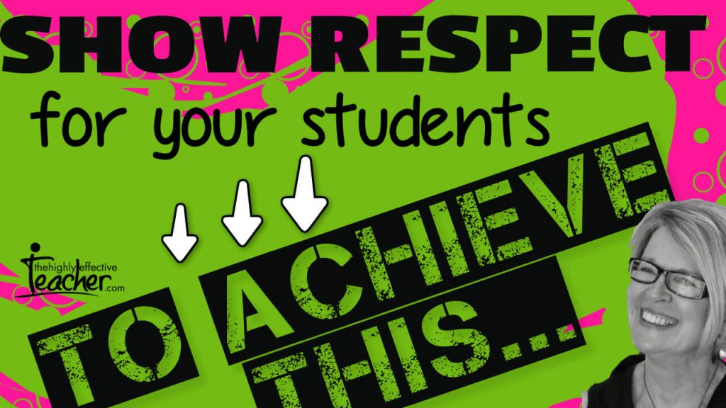 How To Show Respect For Students